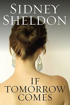689 best books i have read images on pinterest sidney sheldon great deals on if tomorrow comes by sidney sheldon limited time free and discounted ebook deals for if tomorrow comes and other great books fandeluxe Gallery