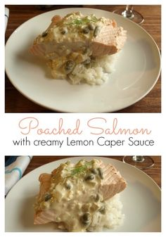 Poached Salmon With Creamy Lemon Caper Sauce