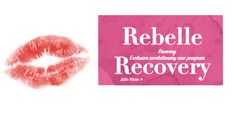 What works? Who does it work for? and How can we help it work better? - REBELLE RECOVERY