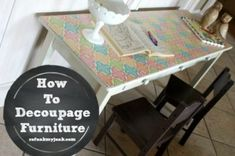 How to Decoupage Furniture with Modge Podge {Tutorial} - Refunk My Junk Mod Podge Decoupage Furniture, Furniture Projects, Furniture Makeover, Painted Furniture, Diy Furniture, Diy Projects, Decoupage Paper, Restoring Furniture, Unfinished Furniture