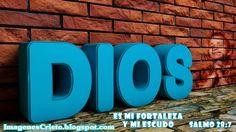 Imágenes Cristianas - Banco de Imagenes: Imágenes Cristianas - Dios mi Fortaleza…