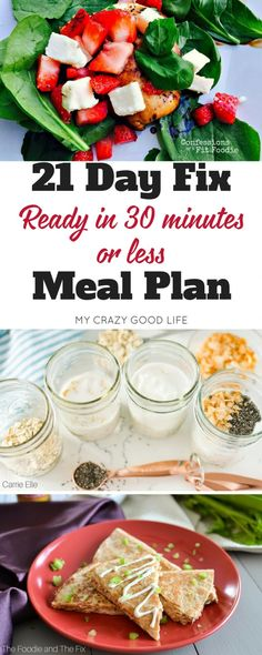 Is it your dream to have a healthy and delicious meal on the table QUICKLY? This 21 Day Fix 30 minute or less meal plan can help make that dream a reality.