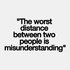 Very true. We often make assumptions due to false information, that will ultimately lead to misunderstandings