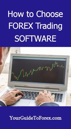 How to Choose Forex Trading Software http://yourguidetoforex.com/how-to-choose-forex-trading-software/ #forex #trading #investing #money