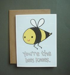 "You're The Bees Knees Card, A2 Size (4.25"" x 5.5"") by Tiny Gang Designs. Thank You Card. Love Card. Love Card. Valentines Card. Blank Card."