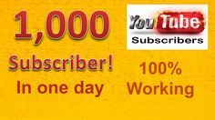 HOW TO INCREASE SUBSCRIBER - 1,000 subscribers in one day