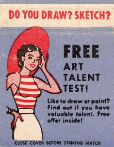 """DO YOU DRAW or PAINT? We're loving these Vintage Mid-Century Matchbook Cover Designs that target up and coming artists! Related Articles Amazing Drawings Inside of Matchbooks by Jason D'Aquino Learn About """"Peinture à L'Essence"""" 10 Most Useful Art Instruction Books for Art Students The Secret to being a Fearless Artist"""