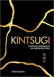 Kintsugi by Céline Santini: As much as self-help books go, this is one of the best I have ever read Celine, Kintsugi, Ancient Japanese Art, Communication Relationship, Flag Signs, Writing Exercises, Young Adult Fiction, Very Grateful, World Photography