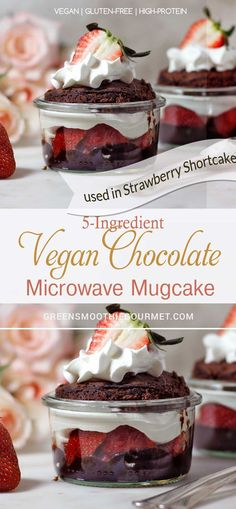 5-ingredient Vegan Chocolate Microwave Mugcake (in Strawberry Shortcake)