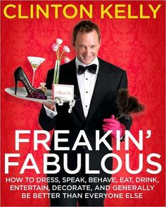 Freakin' Fabulous by Clinton Kelly