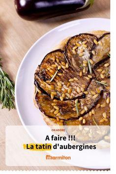 Tarte tatin d'aubergine, une recette parfaite pour le repas de cet été #cuisine #recette #recettemarmiton #marmiton #legume #tatin #tartesalee #aubergine