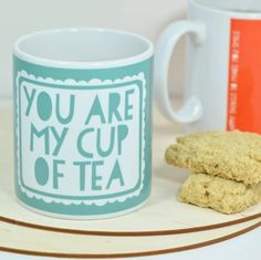 'you are my cup of tea' mug by bread & jam | notonthehighstreet.com