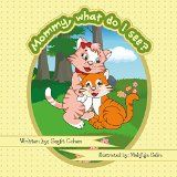 Free Kindle Book -  [Parenting & Relationships][Free] mommy what do i see?: five senses for children