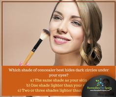 Looking for your reply. Makeup Quiz, Dark Circles, Light Shades, Concealer, Eyes, Cat Eyes