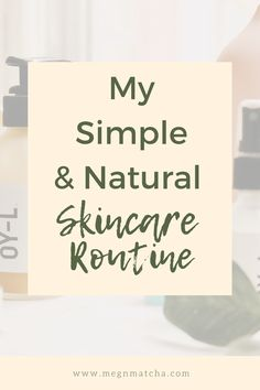 Looking for a clean beauty or clean skincare routine that will work for you? Here is my super simple, eco-friendly and natural skincare routine that uses only the best skincare products with the best, non-toxic ingredients. Non-toxic beauty and skincare is trendy right now, but it is hard to find products that aren't greenwashing and that actually give you glowy and healthy skin you want. The best of clean beauty in one spot! #naturalskincare #skincareroutine #nontoxicbeauty #cleanbeauty Makeup Routine, Skincare Routine, Oil Based Cleanser, Beauty Youtubers, Old Makeup, Best Skincare Products, Natural Lifestyle, Clean Beauty