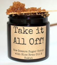 Hey, I found this really awesome Etsy listing at https://www.etsy.com/listing/227091917/take-it-all-off-exfoliating-raw-sugar