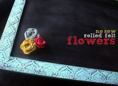 no-sew rolled felt flowers
