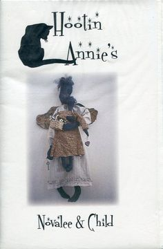 FREE US SHIP Hootin Annies Primitive Folk Art Doll Novalee & Child Quilt 2001 Out of Print Old Store Stock Sewing Pattern Uncut by LanetzLivingPatterns on Etsy