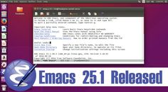 Emacs 25.1 Released With Tons Of New Features  #news