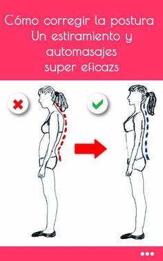 Cómo corregir la postura. Un estiramiento y automasajes super eficaz para la espalda encorvada