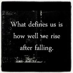 What defines us is how well we rise after falling | Anonymous ART of Revolution
