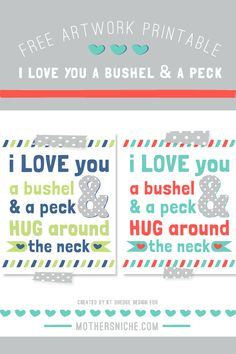 I love you a bushel and a peck FREE printable