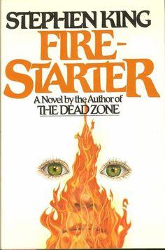 A Stephen King novel, Firestarter, became a movie.
