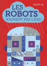 Le bocal à grenouilles: Robots