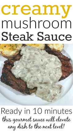 This Creamy Mushroom Steak Sauce is AMAZING!!! I totally crave it ALL of the time!!!!
