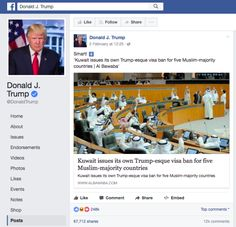Do NOT BELIEVE ANYTHING this administration tells you or shares with you: Trump Posted A False News Report To His Facebook Page And Got Thousands Of Shares  The report claimed that Kuwait had also issued a visa ban on several Muslim-majority countries after President Trump's immigration order. They didn't. #AlternativeFacts #TrumpLies