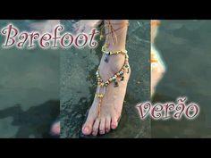 Especial de verão: barefoot de miçanga - YouTube