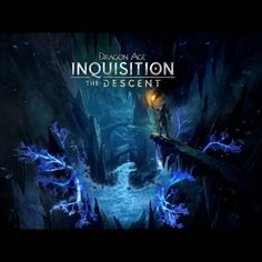 DA:I The Descent... The Deep Roads are calling and I must go. So looking forward to this!