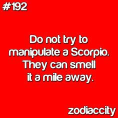 So true and we are good at manipulating others- or is that just me? :)