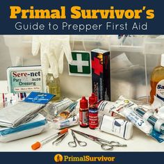Primal Survivors Guide to First Aid for Preppers. Take your First Aid Skills to the next level and upgrade your first aid kit with our handy checklists to improve your chances of survival when shtf. #primalsurvivor #shtf #firstaidkit #firstaidskills #checklist
