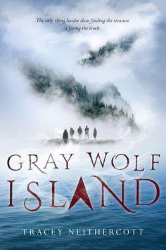 Tracey Neithercott - Gray Wolf Island / #awordfromJoJo #MagicalRealism #YoungAdult #Mystery #TraceyNeithercott