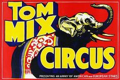 Vintage Advertising Poster - Tom Mix Circus - Vintage Circus Poster Art Print by Best Vintage Posters - X-Small Vintage Circus Posters, Vintage Advertising Posters, Retro Poster, Vintage Travel Posters, Vintage Advertisements, Poster Vintage, Elephant Canvas Art, Elephant Poster, Circus Show