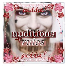 """☾ auditions & rules 