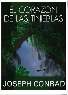 """""""El corazón de las tinieblas"""" de Joseph Conrad"""