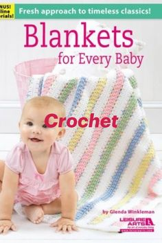 Crochet Baby Blankets with Love Timeless Classic Blankets for Every Baby Crochet Patterns #crochet Baby Afghan Patterns, Baby Afghan Crochet, Baby Afghans, Baby Blankets, Crochet Blankets, Crochet Designs, Crochet Patterns, Stitch Patterns, Crochet Ideas