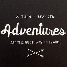 Las aventuras son las mejores formas de aprender. ¿Cuál es tu aventura? #buenviaje