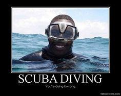 Scuba Diving - Demotivational Poster