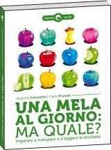 A. Innocenti, C. Pruneti, Una mela al giorno: ma quale?, Espress Edizioni. In allegato con «La Stampa». Progetto grafico interni a cura di Pangramma