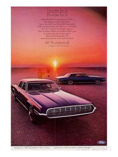 Vintage Cars Classic Art Print: 1968 Thunderbird for 5 or 6 : - Ford Motor Company, Ford 2000, Bagdad, Ford Classic Cars, Classic Auto, Nissan Gt, Ford Thunderbird, Car Advertising, Us Cars