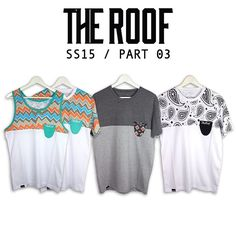 The Roof SS 15' PART 03