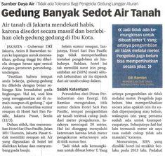 Gedung Banyak Sedot Air Tanah Pemerintahan DINAS PENANAMAN MODAL DAN PELAYANAN TERPADU SATU PINTU Selasa, 13 Maret 2018 Koran Jakarta,Hal :10c Jurnalis - pin/p-5