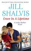 Once in a Lifetime (Lucky Harbor Series #9) - February 11, 2014