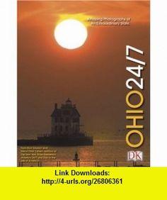 Ohio 24/7 (0690472000761) Rick Smolan, David Elliot Cohen , ISBN-10: 0756600766  , ISBN-13: 978-0756600761 ,  , tutorials , pdf , ebook , torrent , downloads , rapidshare , filesonic , hotfile , megaupload , fileserve