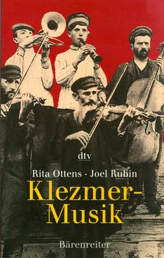 Klezmer-Musik (in German), Joel Rubin, Rita Ottens. 1990