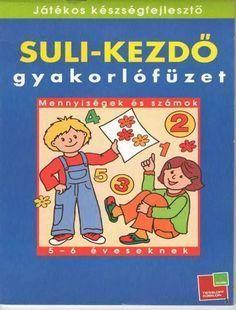 Albumarchívum Learning Methods, Math Books, Prep School, Children, Kids, Kindergarten, Teaching, Education, Human Rights