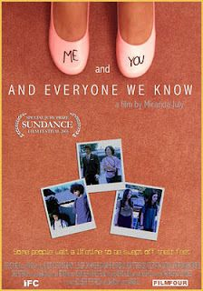 Me and You and Everyone We Know (2005)- Best Picture, Director, Actor (John Hawkes)*, Actress (Miranda July), Original Screenplay, Ensemble Cast